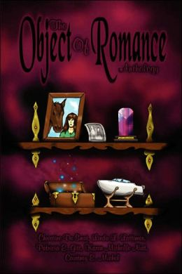 The Object Of Romance Anthology
