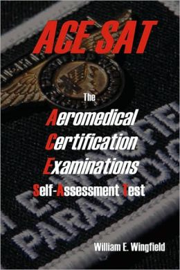 The Aeromedical Certification Examinations Self-Assessment Test