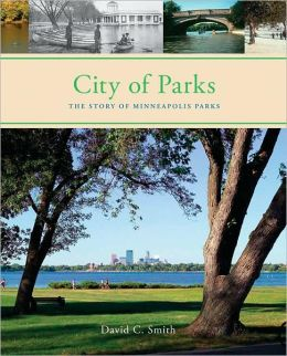 City of Parks: Story of Minneapolis Parks
