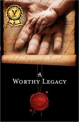 A Worthy Legacy