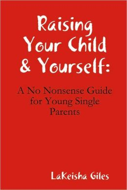 Raising Your Child & Yourself