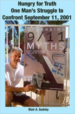 Hungry for Truth: One Man's Struggle to Confront September 11, 2001