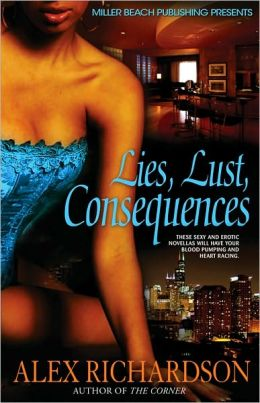 Lies, Lust, Consequences
