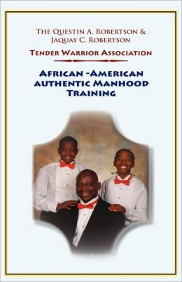 African-American Authentic Manhood Training