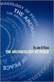 The Archaeology of Peace