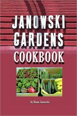 Janowski Gardens Cookbook