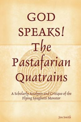 God Speaks The Pastafarian Quatrains