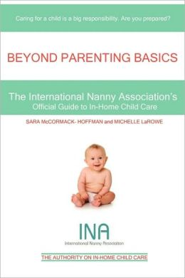 Beyond Parenting Basics