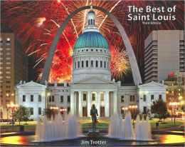 Best of Saint Louis: Third Edition
