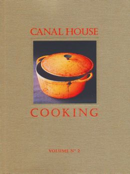 Canal House Cooking Volume No. 2: Fall & Holiday