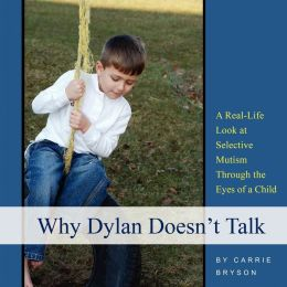 Why Dylan Doesn'T Talk