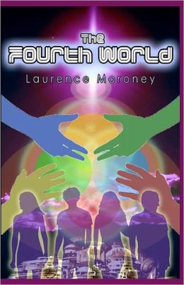 The Fourth World: Book One of the Legend of the Locust