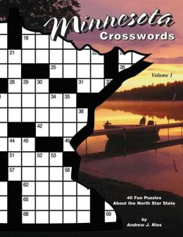 Minnesota Crosswords: 40 Fun Puzzles about the North Star State