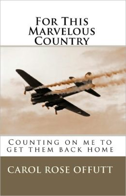 For This Marvelous Country: Counting on Me to Get Them Back Home