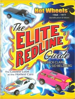 The Elite Redline Guide: Hot Wheels, 1968-1977