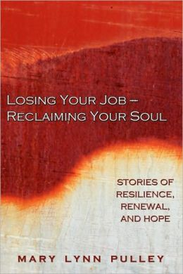 Losing Your Job- Reclaiming Your Soul
