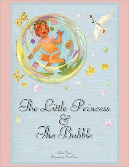 The Little Princess And The Bubble