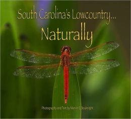 South Carolina's Lowcountry... Naturally