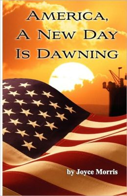 America, A New Day Is Dawning