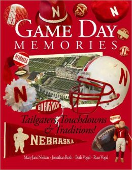 Game Day Memories: Tailgaters, Touchdowns and Traditions