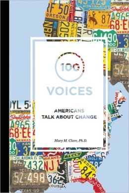 100 Voices: Americans Talk About Change