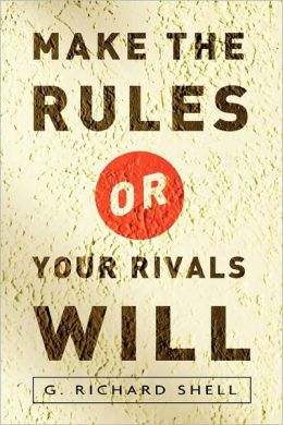 Make The Rules Or Your Rivals Will