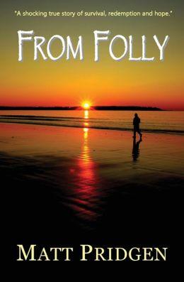 From Folly