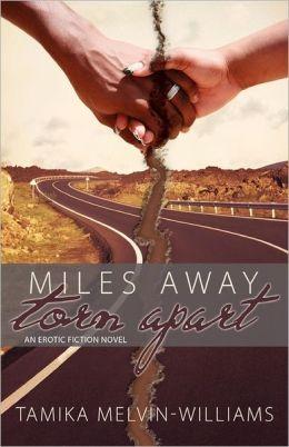 Miles Away Torn Apart