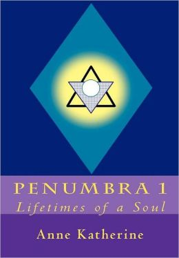 Penumbra 1: Lifetimes of a Soul