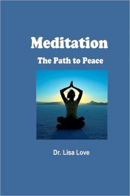 Meditation: The Path to Peace