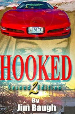 Hooked: Based on the Story of Jim Baugh Outdoors