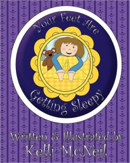Your Feet Are Getting Sleepy: A Goodnight Book