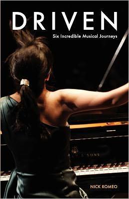 Driven: Six Incredible Musical Journeys