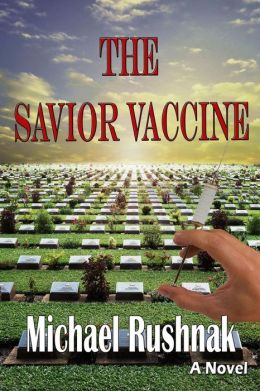 The Savior Vaccine