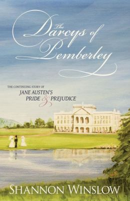 The Darcys of Pemberley: A Faithful Sequel to Jane Austen's Pride and Prejudice