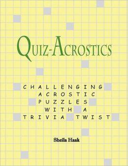 Quiz-Acrostics: Challenging Acrostic Puzzles with a Trivia Twist