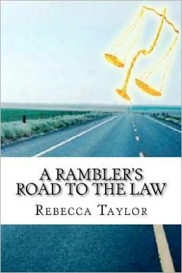 A Rambler's Road to the Law