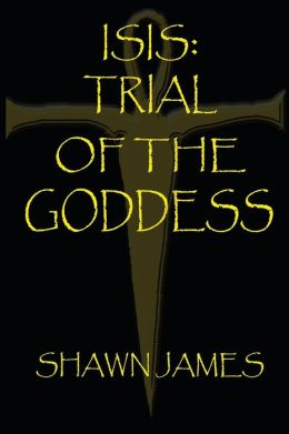 Isis- Trial of the Goddess