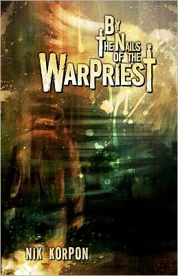 By the Nails of the Warpriest