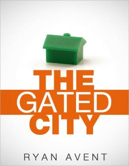 The Gated City: How America Made Its Most Productive Places Ever Less Accessible