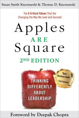 Apples Are Square: Thinking Differently About Leadership