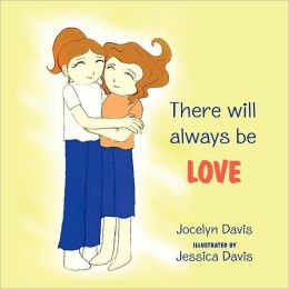 There Will Always Be Love