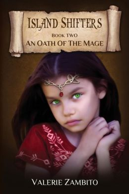Island Shifters: An Oath of the Mage (Book Two)