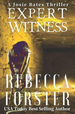 Expert Witness: A Josie Bates Thriller