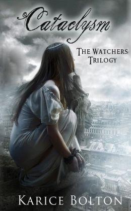 The Watchers Trilogy: Cataclysm