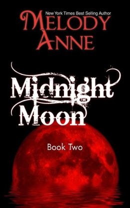 Midnight Moon - Rise of the Dark Angel - Book Two: Rise of the Dark Angel