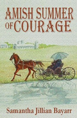 Amish Summer of Courage: Book Six