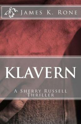 Klavern: A Sherry Russell Thriller