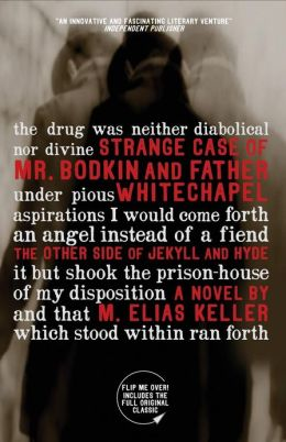 Strange Case of Mr. Bodkin and Father Whitechapel: A Companion Novel to Robert Louis Stevenson's Dr. Jekyll and Mr. Hyde