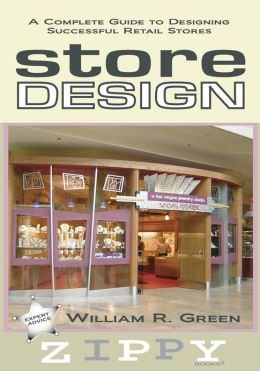 Store Design: A Complete Guide to Designing Successful Retail Stores